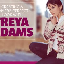 Beauty: Creating a Camera-Perfect Look With Actress Freya Adams