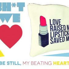 Sh*t We Love: Breakups To Makeup Bag