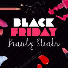 Bookmark This! Black Friday Beauty Steals and Deals