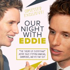 Obsessed Exclusive: Our Night with Actor Eddie Redmayne