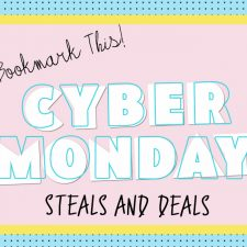 Bookmark This! Cyber Monday Steals and Deals